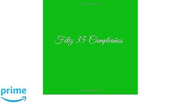 Feliz 35 cumpleaños: Libro De Visitas 35 Años Feliz ...