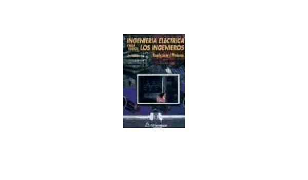 Ingenieria Electrica Para Todos los Ingenieros ACCESO RÁPIDO: Amazon.es: Roadstrum: Libros