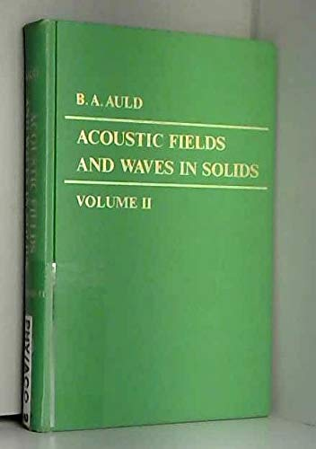 Acoustic Fields and Waves in Solids (Volume 2)