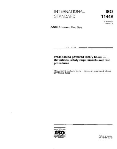 ISO 11449:1994, Walk-behind powered rotary tillers - Definitions, safety requirements and test procedures