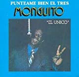 Monguito El 'Unico' Punteame Bien El Tres