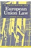 A Textbook on European Union Law, Evans, Andrew, 190136237X