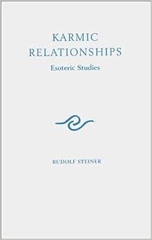 Karmic Relationships: v. 8 (Esoteric studies)