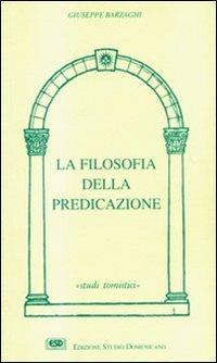 La filosofia della predicazione Copertina flessibile – 1 gen 1995 Giuseppe Barzaghi 8870942031 TEOLOGIA MORALE CRISTIANA Teologia cristiana