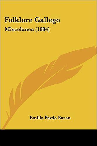 Descargas De Libros En Pdf Folklore Gallego Miscelanea 1884 Pdb