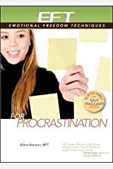EFT for Procrastination [ EFT FOR PROCRASTINATION BY Arenson, Gloria ( Author ) Jul-01-2009 Paperback