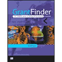 Grantfinder: the Complete Guide To Postgraduate Funding - Science (Grant Finder Guides: The Complete Guide to...