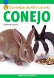 50 Consejos De Oro Para Tu Conejo/ Gold Metal Guide, Rabbit (Spanish Edition)