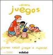 Download Verano - Tienes calor? Juega a mojarte / Summer, Are You Hot? Play Until You Get Wet (Juegos) (Spanish Edition) pdf epub