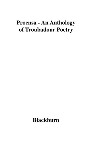 Proensa: An Anthology of Troubador Poetry