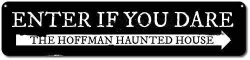 T56imh Enter If You Dare Sign, Personalized Family Name Haunted House Sign, Arrow Sign, Custom Metal Halloween Decor - Quality Aluminum Scare Sign