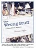 The Wrong Stuff: A Jane Wheel Mystery