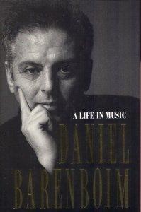 Daniel Barenboim: A Life in Music