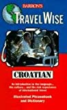 Croatian, Barron's Educational Editorial Staff, 0764103695