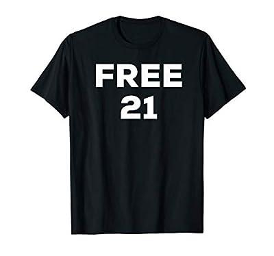 Free 21 T Shirt Trending Tee.