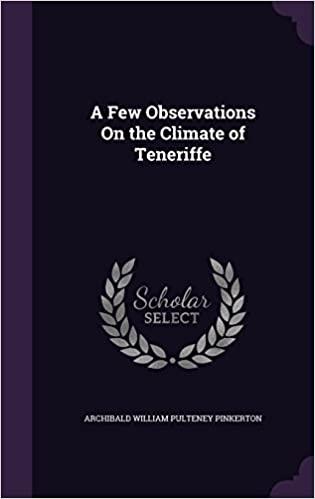 Book A Few Observations On the Climate of Teneriffe