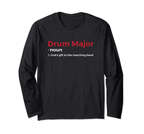 Funny Drum Major Definition Long Sleeve T-Shirt ()