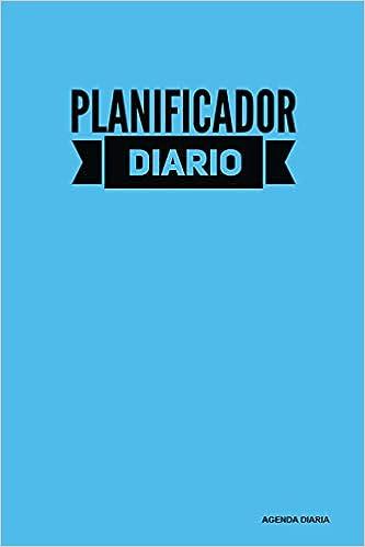 Planificador Diario - Agenda Diaria: Azul (2), 90 Dias ...