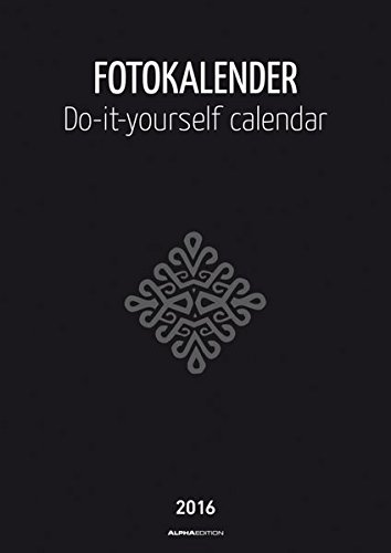 Foto-Bastelkalender schwarz 2016 - Bastelkalender/Do it yourself calendar A4 - datiert - Kreativkalender - Valentinstag-Kalender