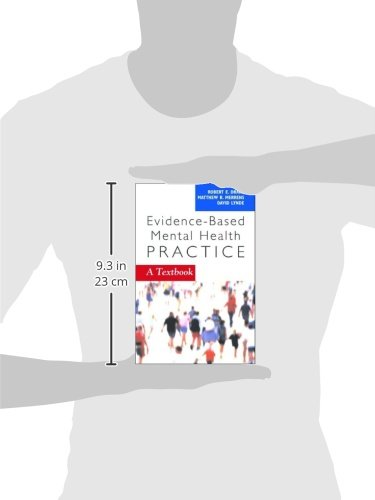 Evidence-Based Mental Health Practice: A Textbook (Norton Professional Books (Paperback))