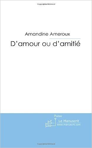 Amazonfr Damour Ou Damitié Poèmes De Jeunesse
