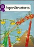 Super Structures of the World, Stuart A. Kallen, 1562390481