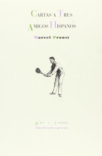 Descargar Libro Carta A Tres Amigos Hispanos Marcel Proust