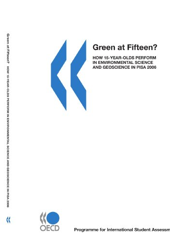 PISA Green at Fifteen?:  How 15-Year-Olds Perform in Environmental Science and Geoscience in PISA 2006
