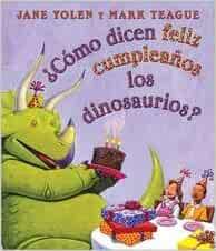 Como dicen feliz cumpleanos los dinosaurios? (Spanish ...