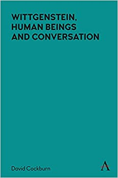 Book Cover for Wittgenstein, Human Beings and Conversation