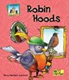 img - for Robin Hoods (Sandcastle: Fact & Fiction (Hardcover)) book / textbook / text book