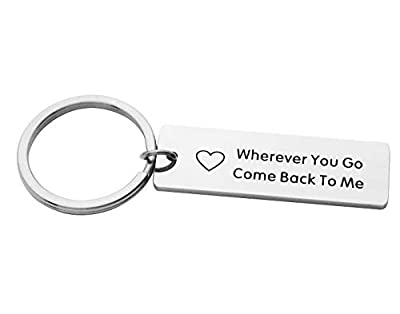 Eilygen Wherever You Go Come Back to Me Keychain Stainless Steel Moving Away Gift for Boyfriend Girlfriend or Best Friends