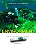 Environment : The Science Behind the Stories, Withgott, Jay and Brennan, Scott R., 0805344675