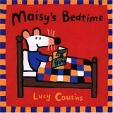 Maisy's Bedtime, Lucy Cousins, 0763609080