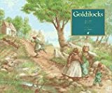 Goldilocks and the Three Bears, Tom Roberts, 0887081460