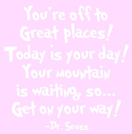 Dr Seuss - Inspirational Wall Decals - These Funny Quote Wall Decals Are Made In The USA For. Dr Seuss Baby Books Motivational Quotes Are Easy To Install And Removable - WHITE