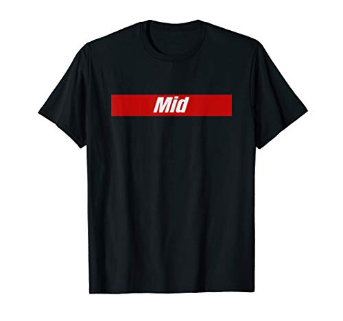 Mid Lane Gear and Apparel for League Gamers LoL and Cosplay T-Shirt