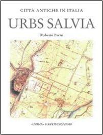 Urbs Salvia: Forma E Urbanistica (Citta Antiche in Italia)