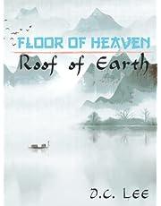 Floor Of Heaven, Roof Of Earth