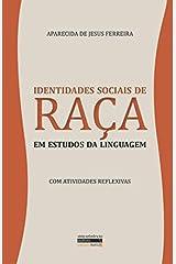 Identidades Sociais de Raça em Estudos da Linguagem (Série Referência) (Portuguese Edition) Paperback