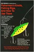 Fisherman's Knots Fishing Rigs and How to Use Them