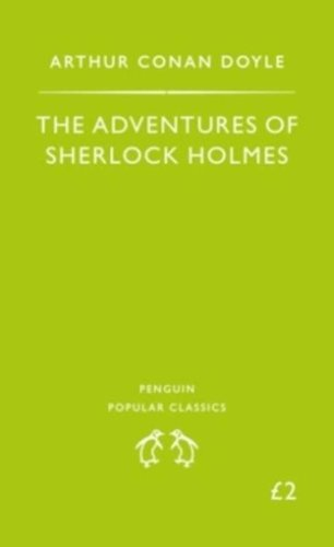 Adventures of Sherlock Holmes (Penguin Popular Classics)