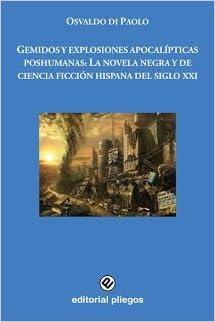Amazon.com: GEMIDOS Y EXPLOSIONES APOCALIPTICAS POSHUMANAS ...