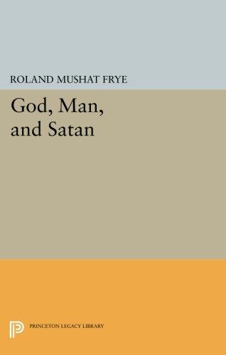 Read Online God, Man, and Satan (Princeton Legacy Library) PDF