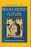 A Remembered Future, Harold Fisch, 0253350034