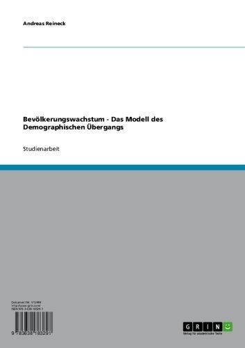 Bevölkerungswachstum - Das Modell des Demographischen Übergangs (German Edition)