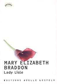 Lady Lisle par Mary Elizabeth Braddon