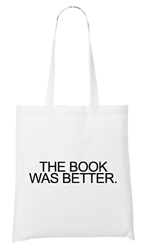 The Book Was Better Bag White