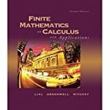 Finite Mathematics and Calculus with Applications Plus Student Starter Kit, Lial, Margaret L. and Greenwell, Raymond N., 0321238508