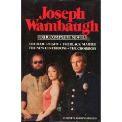 Joseph Wambaugh: 4 Complete Novels (ISBN#0-517-366479) (Knight Marble Black)